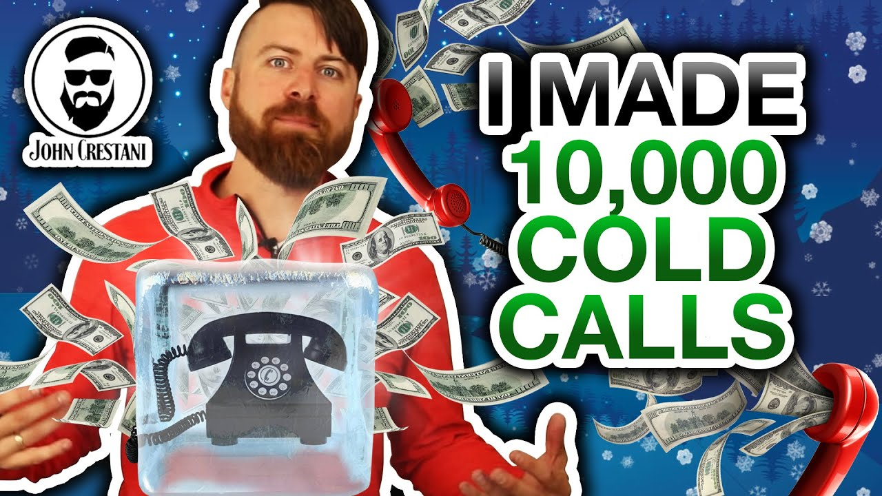 5 Lessons I Learned From Making 10,000+ Cold Calls