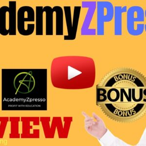 AcademyZpresso Review ⚠️ WARNING ⚠️ DON'T GET THIS WITHOUT MY 👷 CUSTOM 👷 BONUSES!!