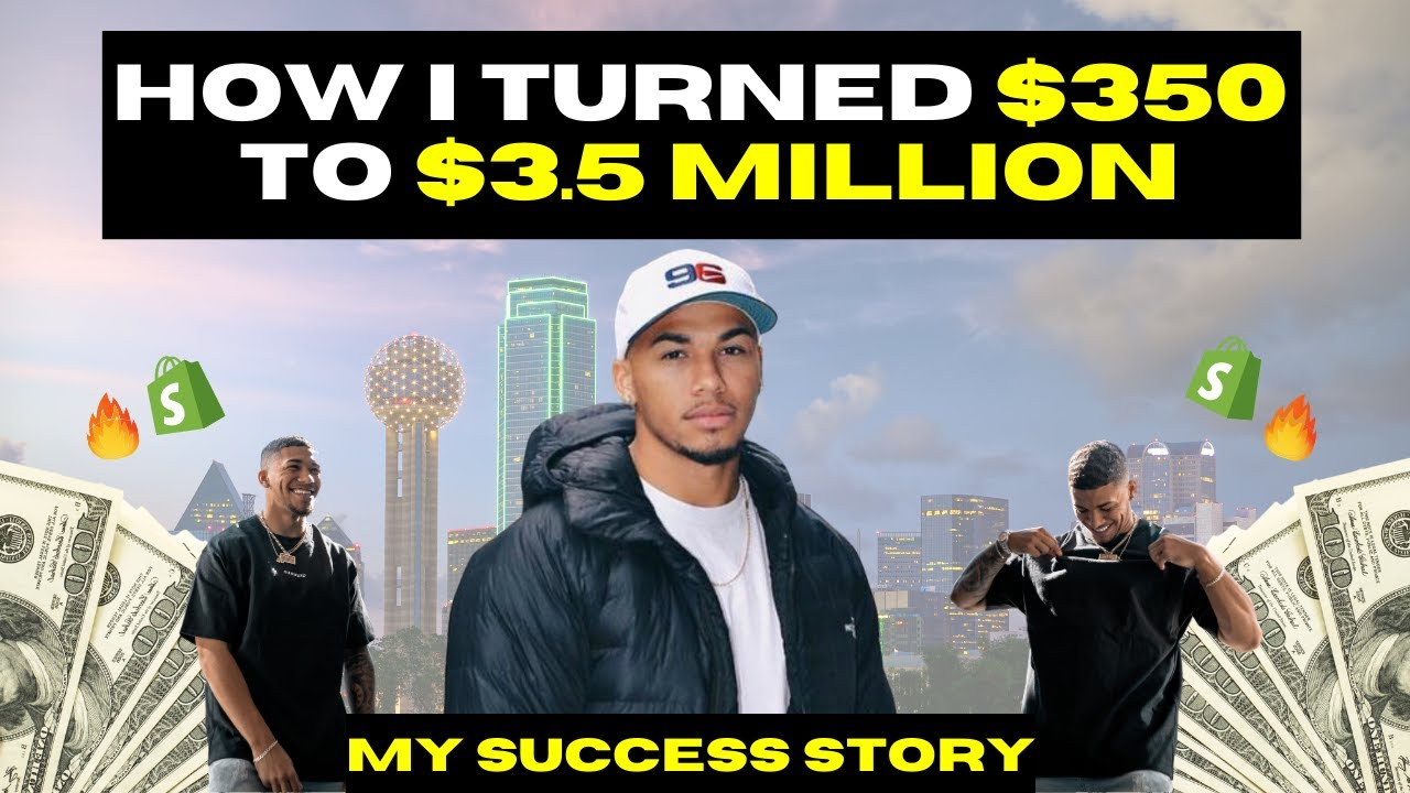 How I Turned $350 to $3.5 Million | Shopify Dropshipping Success Story
