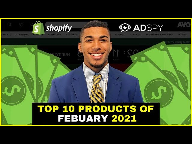 ☀️ TOP 10 PRODUCTS TO SELL IN FEBRUARY 2021 | SHOPIFY DROPSHIPPING