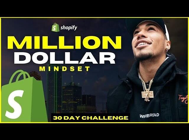 MILLION DOLLAR MINDSET   30 DAY CHALLENGE - Shopify Dropshipping