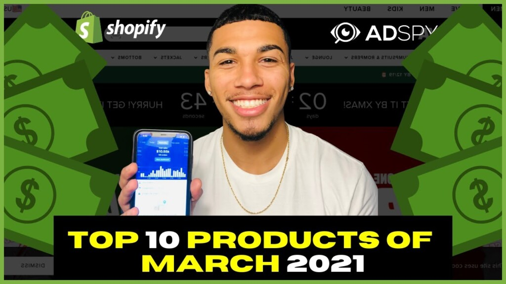 ☀️ TOP 10 PRODUCTS TO SELL IN MARCH 2021 | SHOPIFY DROPSHIPPING