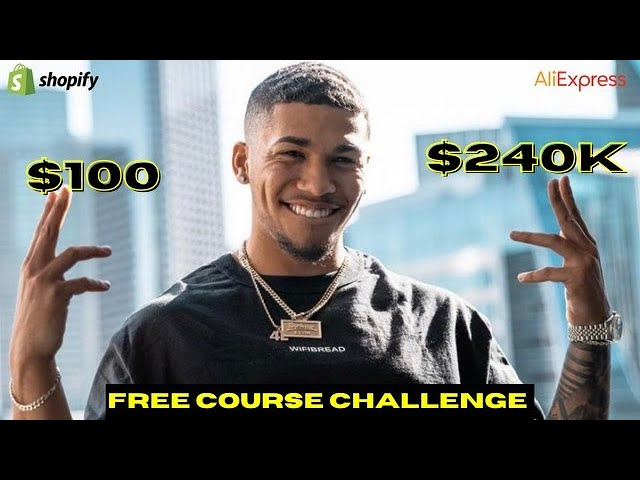 Turning $100 into $240,000 in 22 Days FREE COURSE | Shopify Dropshipping
