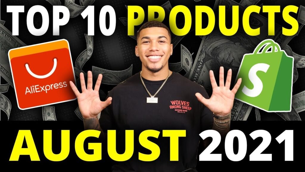 ☀️ TOP 10 PRODUCTS TO SELL IN AUGUST 2021   SHOPIFY DROPSHIPPING